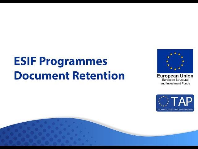 ESIF TAP -  Document Retention