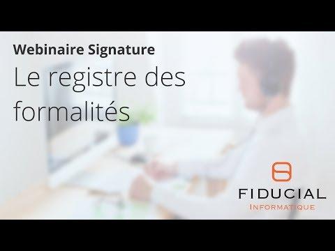 Webinaire Signature #5 : Le registre des formalités