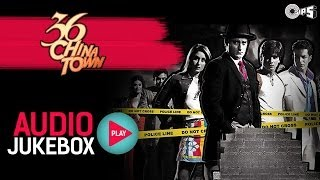 36 China Town - Full Songs Jukebox | Shahid, Kareena, Himesh Reshammiya