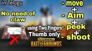 How to move + shoot + aim + peek simultaneously using two  thumps || No need of claw anymore | pubgm