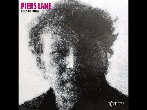 Piers Lane goes to town—Piers Lane (piano)
