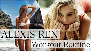 ALEXIS REN - WORKOUT ROUTINE - Be Inspired
