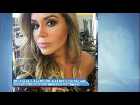 Hora da Venenosa: Renata Banhara recebe alta do hospital e continua tratamento em casa