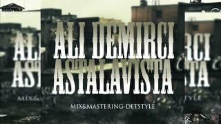 Ali Demirci - Astalavista (2014)
