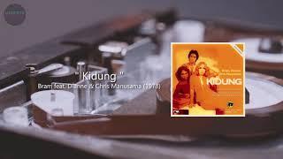 Bram feat. Dianne & Chris Manusama - Kidung (1978)