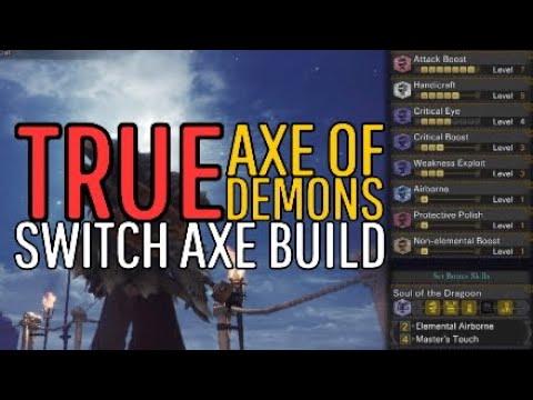 Monster Hunter: World TRUE Axe Of Demons Switch Axe Build