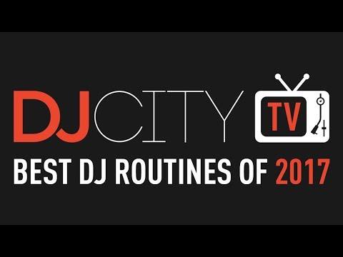 DJcityTV's Best DJ Routines of 2017