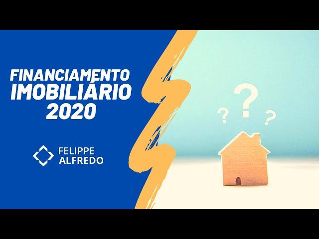 Financiamento Imobiliário 2020 (Caixa Econômica Federal)