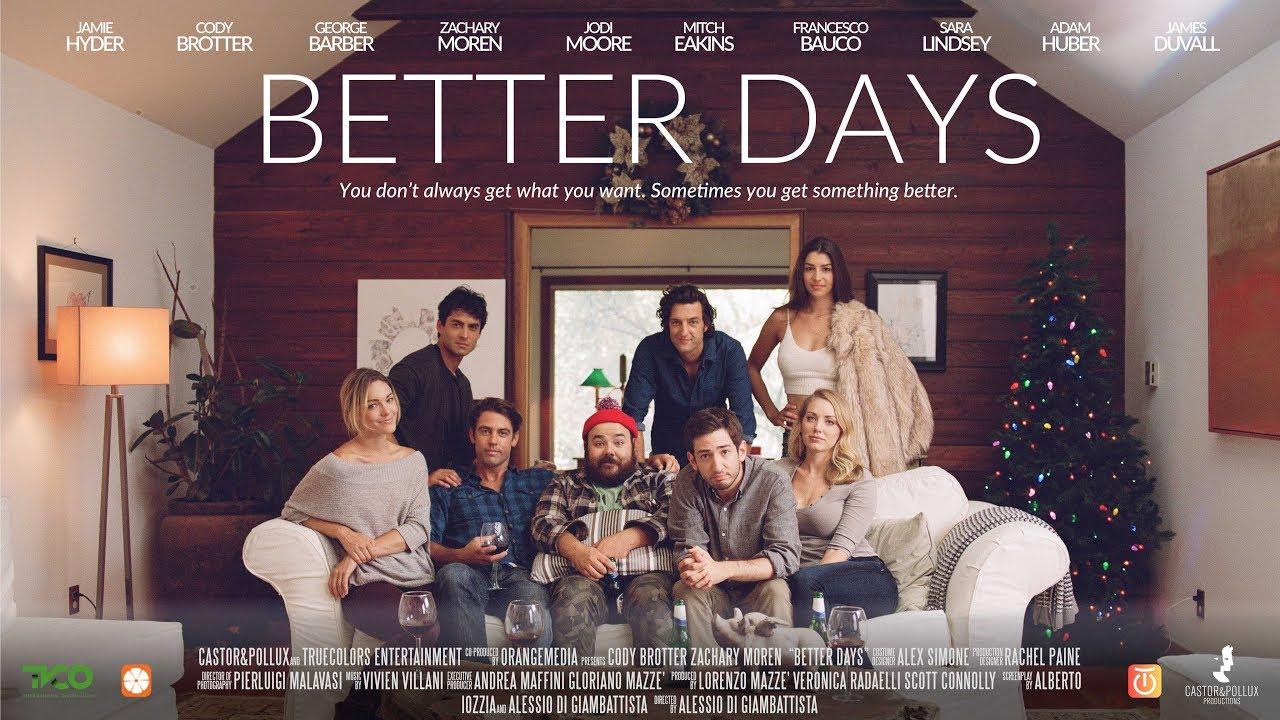 Better Days Trailer