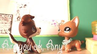 LPS: Are you ok, Any? (1 серия *Ты еще взбаламутишь тут воду, Эни...*)