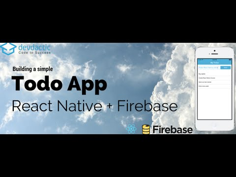 Building a Simple ToDo App With React Native and Firebase