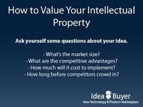 Selling Patents - Valuing Intellectual Property