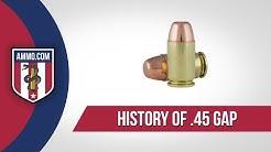 45 GAP Ammo - History