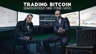 Trading Bitcoin w/ Sawcruheez - SPX Stole the Show