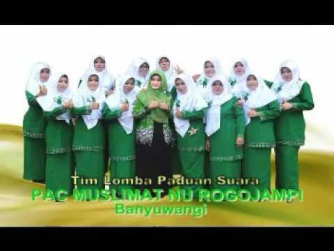 HYMNE MUSLIMAT & SHOLAWAT NAHDLIYAH PAC Muslimat NU Rogojampi - Banyuwangi