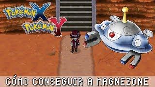 Pokémon X / Y ۩ Cómo conseguir a Magnezone y a Probopass