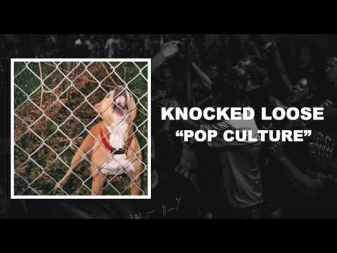 Knocked Loose-Pop Culture (Full Stream)