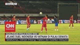 Jelang Duel Indonesia Vs Vietnam di Pulau Dewata