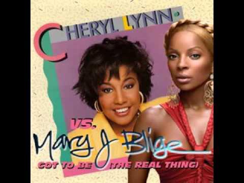 Cheryl Lynn vs Mary J Blige - Got To Be The Real Thing (Cx Mash-Up)