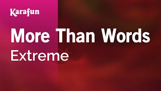 Karaoke More Than Words - Extreme *