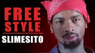 Slimesito Freestyle - What I Do