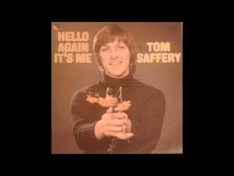 Tom Saffery - Hello Again, It's Me (Full Album)
