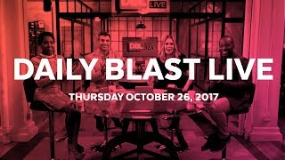 Daily Blast LIVE | Thursday October 26, 2017