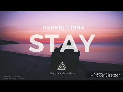 Dannic ft. INNA - Stay [Preview]