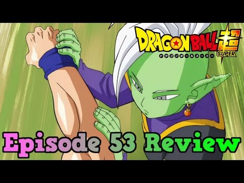 Dragon Ball Super Episode 53 Review:...