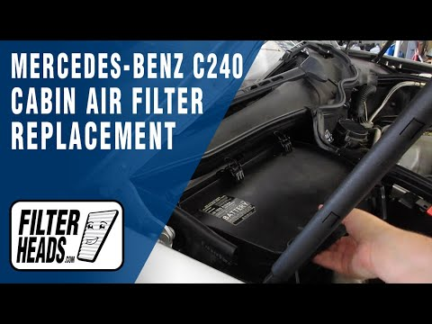 How to Replace Cabin Air Filter 2004 Mercedes-Benz C240