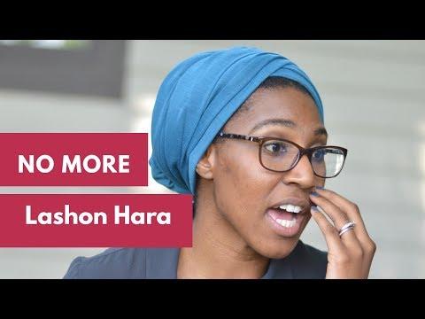 NO MORE LASHON HARA || CHRISTIANS/ BIBLICAL BELIEVERS + GOSSIP