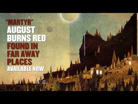 August Burns Red - Martyr