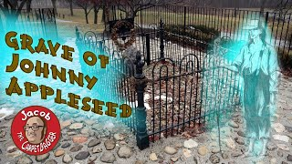 The Grave of Johnny Appleseed