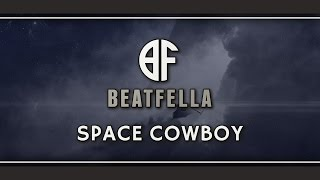"Video Game Type Rap Beat/Anime Hip Hop Instrumental | ""Space Cowboy"" by Beatfella"