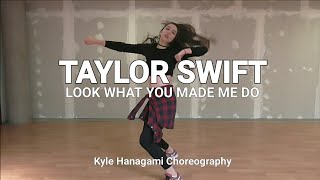 TAYLOR SWIFT - LOOK WHAT YOU MADE ME DO   DANCE COVER [KYLE HANAGAMI CHOREOGRAPHY]