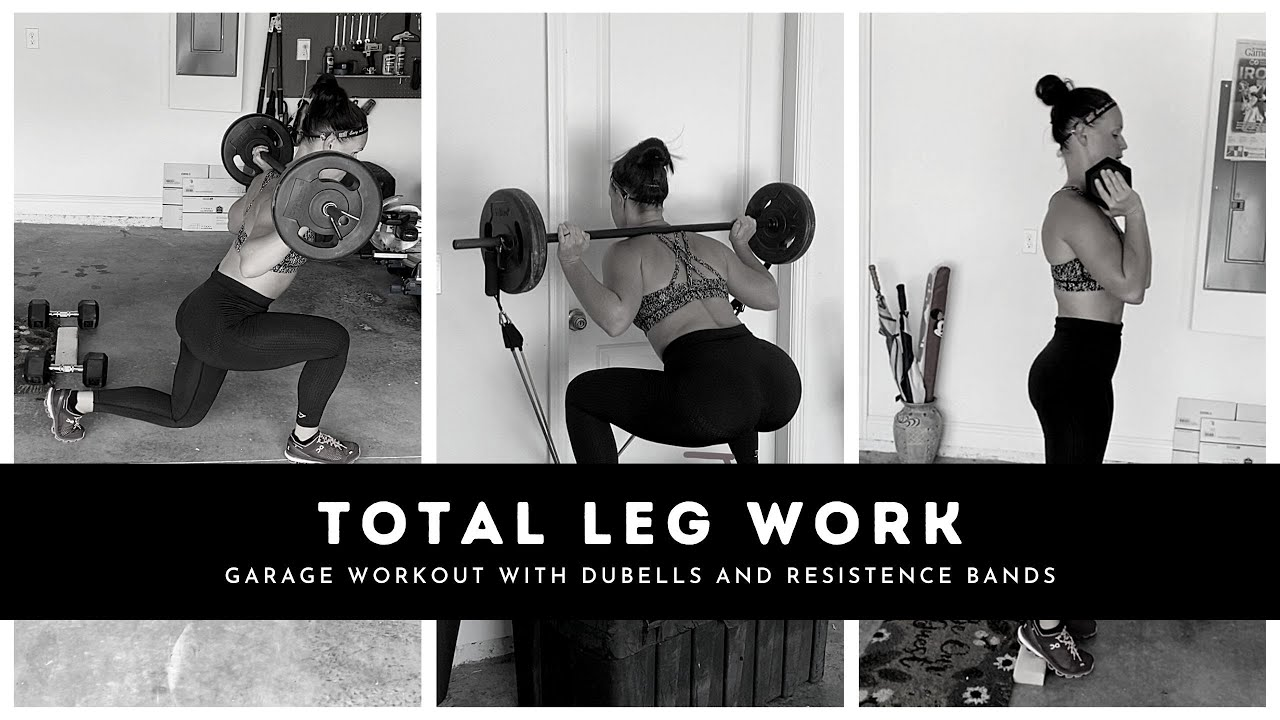 Garage Leg Day-Bands and free weights only!