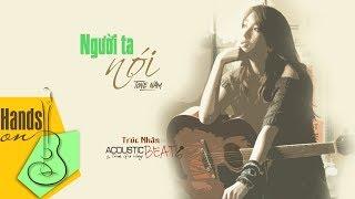 Người ta nói » Trúc Nhân ✎ acoustic Beat (tone nam) by Trịnh Gia Hưng