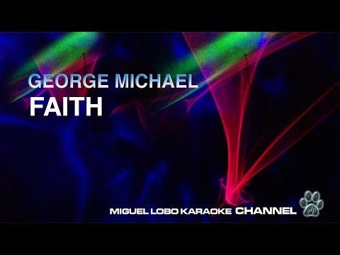 GEORGE MICHAEL - FAITH - Karaoke Channel Miguel Lobo