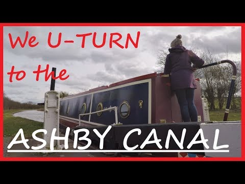 We U-turn to travel The Ashby Canal - ep47