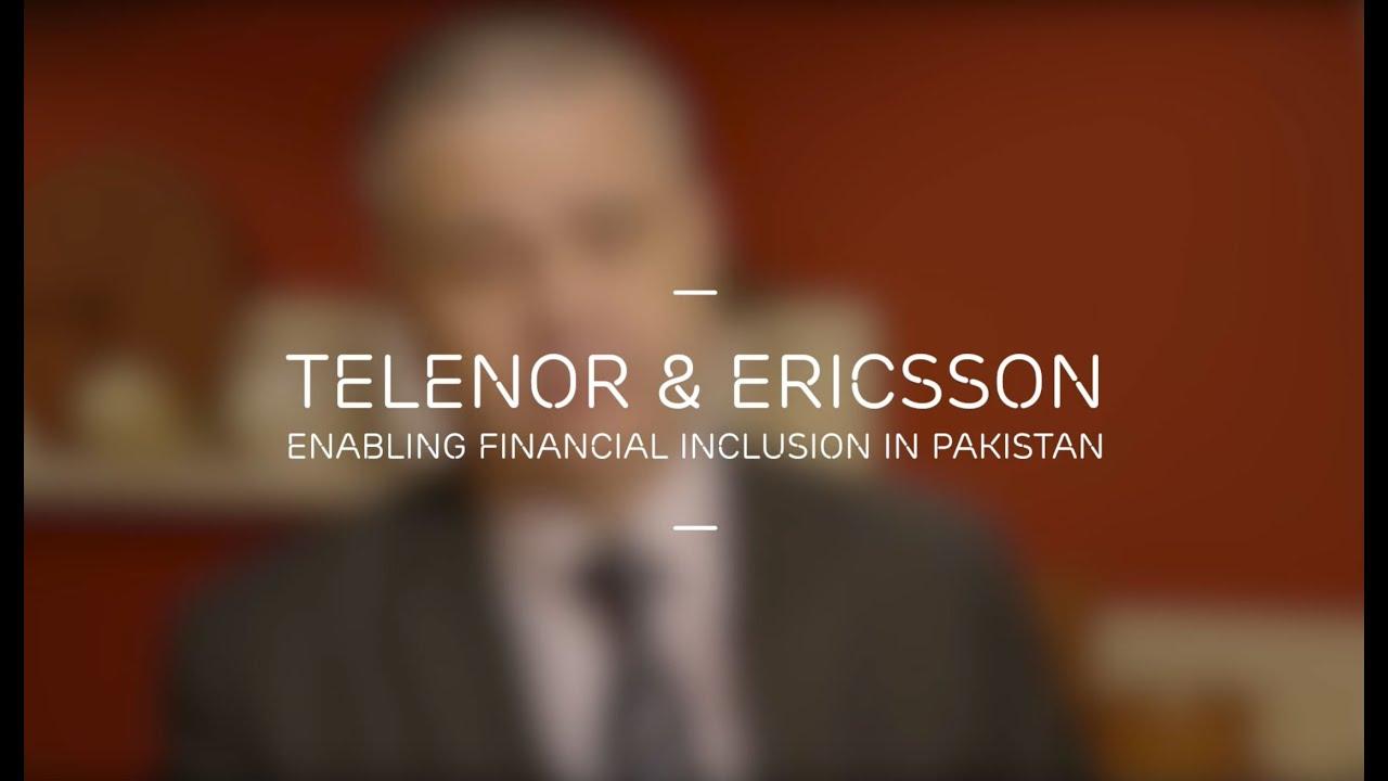 Telenor & Ericsson: Enabling financial inclusion in Pakistan