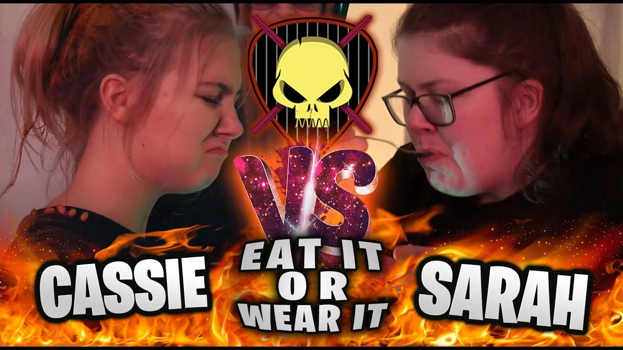 Eat It Or Wear It: Sarah Vs Cassie