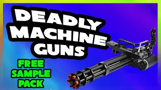 DEATH PIT | Deadly Machine Guns FREE SAMPLE PACK