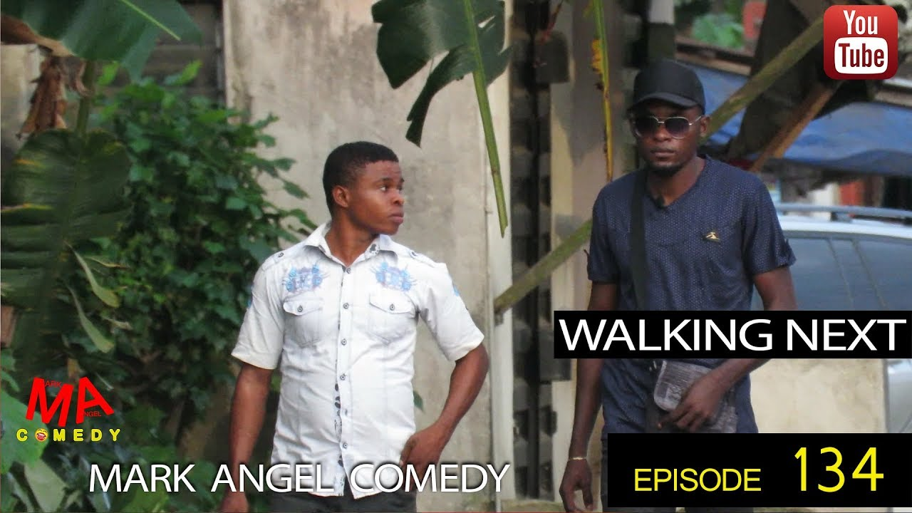 WALKING NEXT (Mark Angel Comedy) (Episode 134)