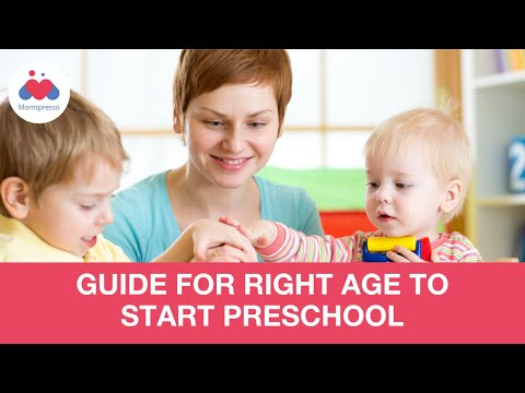 Right Age To Start Preschool - Parenting Tips