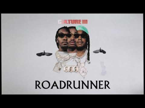 Migos – Roadrunner