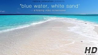 """Blue Water, White Sand"" Still Nature Scene Endless Video Background 1080p + Stereo Sounds"