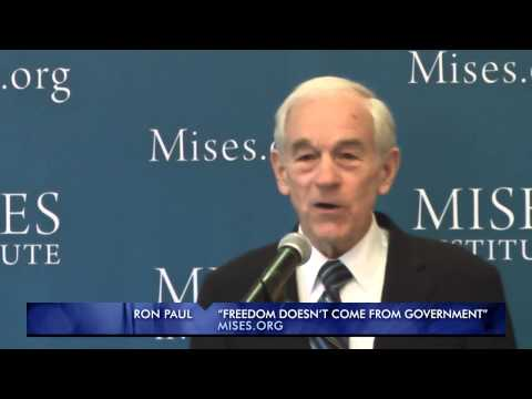 Freedom Doesn't Come From Government   Ron Paul