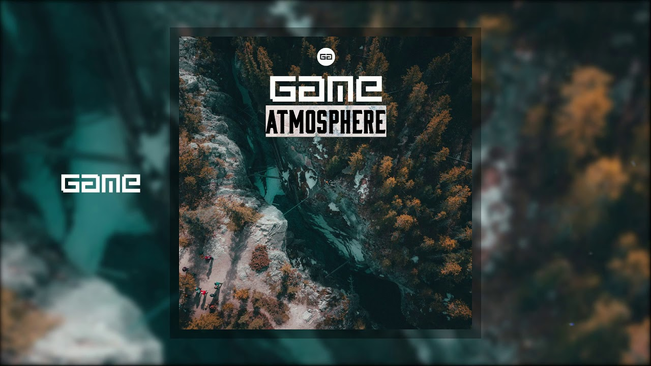 Game - Atmosphere