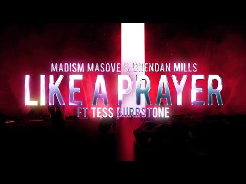 Madism, Masove & Brendan Mills - Like a Prayer mp3 baixar