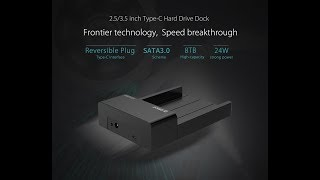 ORICO 2.5 / 3.5 inch SATA to USB Type-C Hard Drive Dock (6518C3) Unboxing